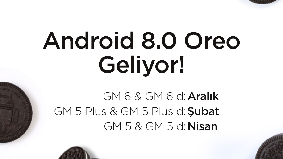 General Mobile Android 8 Oreo
