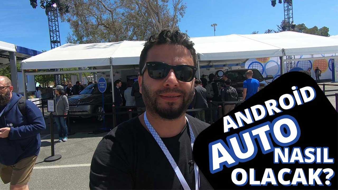Android Auto nasıl olacak?