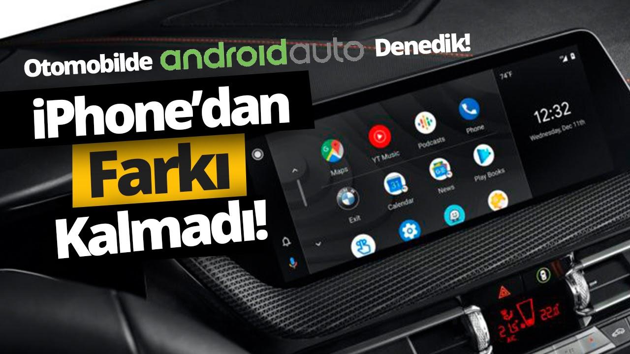 Android telefonu otomobile yansıttık!